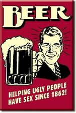 "2"" X 3"" BEER HELPING UGLY PEOPLE HAVE SEX REFRIGERATOR MAGNET NEW"