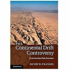 The Continental Drift Controversy (Volume 4) Frankel