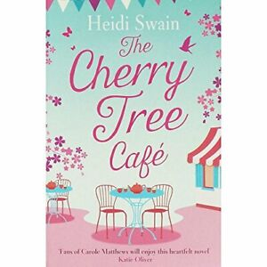 Cherry Tree Cafe Pa by Heidi Swain Book The Cheap Fast Free Post