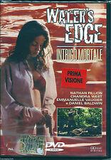 Water's Edge. Intrigo mortale (2003) DVD NUOVO Daniel Baldwin. Nathan Fillion