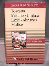 TOSCANA MARCHE UMBRIA LAZIO ABRUZZO MOLISE AA VV Touring Club Italiano Viaggi di