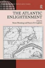 The Atlantic Enlightenment (Ashgate Series in Nineteenth-Century Transatlantic
