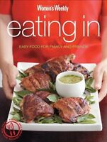The Australian Women's Weekly - Eating In Easy Food for Family Cookbook Womens