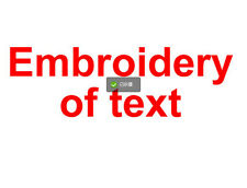 Embroidery of one line texte