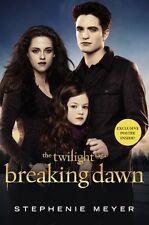 Breaking Dawn (The Twilight Saga, Book 4) by Stephenie Meyer