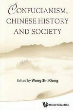 NEW Confucianism, Chinese History and Society