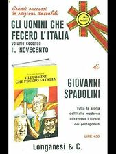 Gli uomini che fecero l'Italia. Vol. 2 - Il Novecento - di Giovanni Spadolini