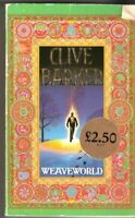 Weaveworld By CLIVE BARKER. 9780286133050