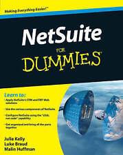 Netsuite for Dummies (R) by Julie Kelly, Malin Huffman, Luke Braud...