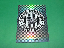 N°406 BADGE ECUSSON WAPPEN POITIERS D2 PANINI FOOT 96  FOOTBALL 1995-1996