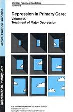 DEPRESSION IN PRIMARY CARE TREATMENT OF MAJOR DEPRESSION JARRETT CLINTON