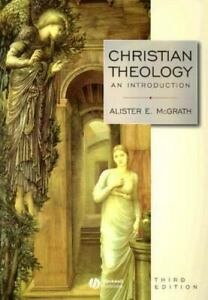 Christian Theology : An Introduction by Alister McGrath (2001, Trade Paperback,