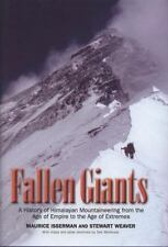 Fallen Giants : A History of Himalayan Mountaineering from the Age of Empire to