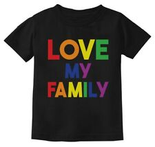 I Love My Family Gay Pride Shirt LGBT Rainbow Toddler Kids T-Shirt Gift