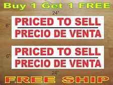 """PRICED TO SELL PRECIO DE VENTA 6""""x24"""" REAL ESTATE RIDER SIGNS Buy 1 Get 1 FREE"""