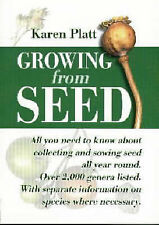 Very Good, Growing from Seed: Complete Guide to Sowing and Growing from Seed, Pl