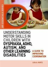 Understanding Motor Skills in Children with Dyspraxia, ADHD, Autism, and...