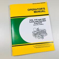 Operators Manual For John Deere 316 318 420 Lawn Garden Tractor Owners Book