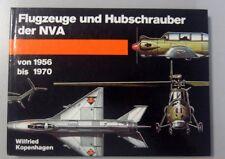 Flugzeuge und Hubschrauber der NVA von 1956- 1970 -Wilfried Kopenhagen DDR GDR