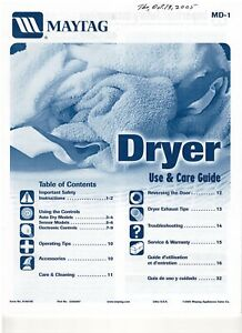 Maytag Dryer Use & Care Guide/Manual (2005), MD-1, Dryer Model MDE4806AYW