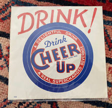 Vintage Drink Cheer Up Soda Pop Paper Sign Gas Station Grocery Store Beautiful