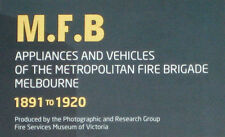 New Melbourne MFB Fire Appliance Book - Fire Museum Fire Truck Book.