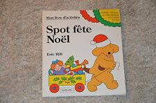 livre SPOT FETE NOEL - Eric Hill / Livre d'activités avec personnages à découper