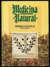 Raimundo J LARGO / Medicina Natural Hierbas Curativas First Edition 1987