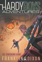 The Vanishing Game (Hardy Boys Adventures) by Franklin W. Dixon