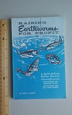 Raising Earthworms for Profit/Soil Improvement/Fishing Bait/Sell Earl B.Shields