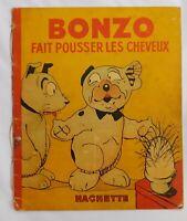 Bonzo fait pousser les cheveux. STUDDY. Hachette 1939 EO.
