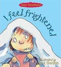 I Feel Frightened by Brian Moses (Paperback, 1994)