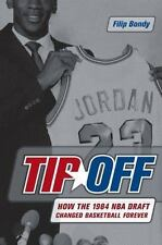 Tip-Off: How the 1984 NBA Draft Changed Basketball Forever-ExLibrary