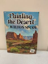 Painting the Desert by Wilton McCoy (Paperback #137) How to Draw Book Free Ship