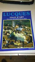 Lucques : Ville d'Art, plan des monuments de la Ville - Collectif