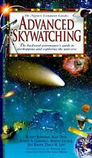 Advanced Skywatching: The Backyard Astronomers Guide to Starhopping and Explori