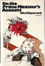 Olle Hogstrand / ON THE PRIME MINISTER'S ACCOUNT / HB, DJ, FAE, 1972 /