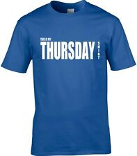 Thursday T-Shirt Men's Many Colours & Sizes All Days Of Week Available t-shirt