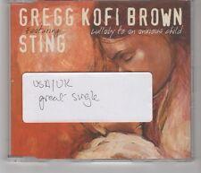 (HI139) Gregg Kofi Brown ft Sting, Lullaby To An Anxious Child - 2005 CD