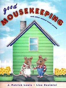 Good Mousekeeping and other animal home poems - von Patrick Lewis NEU