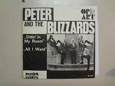 "PETER & BLIZZARDS:Sittin' In My Room-All I Want-Holland 7""1966 Muziek Expres PSL"