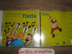 CD  EN AVANT LA MUSIQUE TINTIN 16 TITRES NEUF  HERGE/MOULINSART 2007