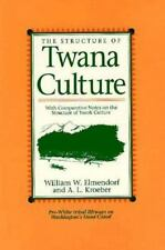 The Structure of Twana Culture: With Comparative Notes on the Structure of Yurok