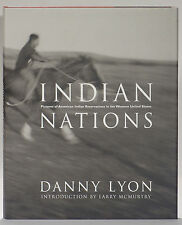 Danny Lyon Indian Nations inscribed 2002 first edition reservations McMurtry