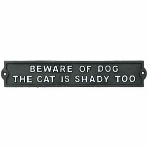 Beware Of Dog / Shady Cat Cast Iron Sign Plaque Door Wall House Gate Garden