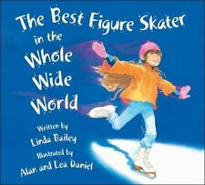 Best Figure Skater in the Whole Wide World, The-ExLibrary