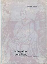 B.Nardi, mantuanitas vergiliana ed.Dell'Ateneo 1963
