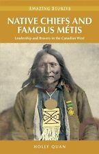 Native Chiefs and Famous Metis (Amazing Stories)-ExLibrary