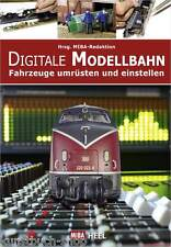 Fachbuch Digitale Modellbahn, Umrüstung und Einstellung, Tipps und Tricks, OVP