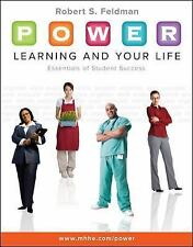 Power Learning and Your Life: Essentials of Student Success by Robert S....